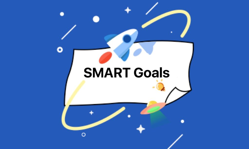 SMART Goals Framework: How It Helps Us with Goal-Reaching